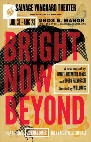 Salvage Vanguard Theater Presents BRIGHT NOW BEYOND, 7/31-8/23