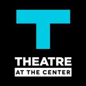 Theatre At The Center's 25th Anniversary Season to Include BIG FISH, SPAMALOT & More