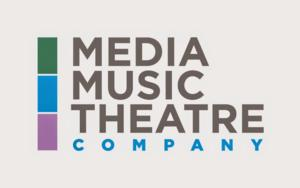 Media Music Theatre Company Announces Summer Lineup