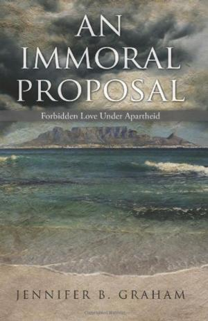 Jennifer Graham's New Memoir, AN IMMORAL PROPOSAL, is Available Now