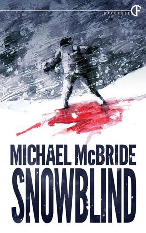 DarkFuse Reissues SNOWBLIND by Michael McBride