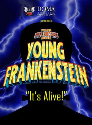 DOMA Theatre Company's YOUNG FRANKENSTEIN to Run 9/26-11/16