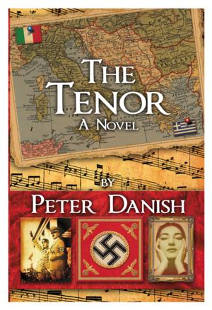 Pegasus Books Releases THE TENOR by Peter Danish