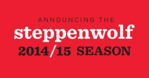 Steppenwolf Sets 2014-15 Season: Conor McPherson's THE NIGHT ALIVE, Rory Kinnear's THE HERD & More