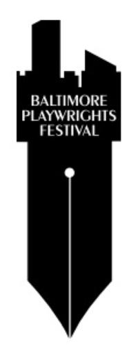 THE LAST SHALL BE FIRST Closes Baltimore Playwrights Festival, 8/10-9/2
