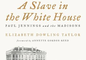 ABC Greenlights Miniseries Based on Novel A SLAVE IN THE WHITE HOUSE