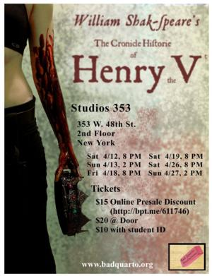 Bad Quarto Productions to Present Shakespeare's THE CRONICLE HISTORIE OF HENRY THE FIFTH Next Month