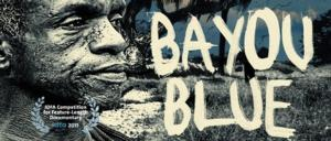 Bayou Blue Coming to DVD and VOD 4/8