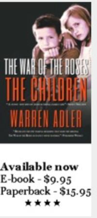 Warren Adler Releases 'The War of the Roses-The Children'