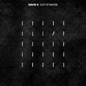 David K's Debut Album 'Out Of Range' to Be Released 4/28