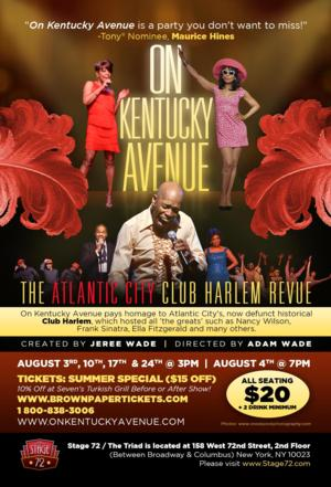 ON KENTUCKY AVENUE Returns to Stage 72/The Triad This August