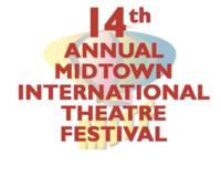 Midtown International Theatre Festival Seeks Short Subject Submissions