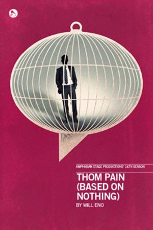 Amphibian Stage to Present THOM PAIN (BASED ON NOTHING) Staged Reading, 9/22-23