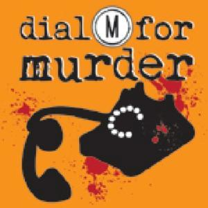 DIAL M FOR MURDER Will Thrill Audiences with 'Killer' Show at Desert Stages Theatre, Now thru 3/9