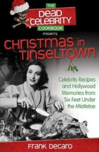 Lucille Ball & More Featured in CHRISTMAS IN TINSELTOWN Cookbook