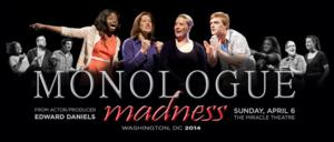 Fourth Annual Monologue Madness Competition Returns to D.C., 4/6