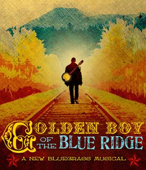 Prospect Theatre Company Presents GOLDEN BOY OF THE BLUE RIDGE, 7/14
