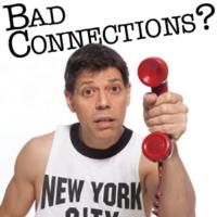 BAD CONNECTIONS? Hits Rochester's Downstairs Cabaret Theatre Straight From Toronto Film Festival, Through 8/5