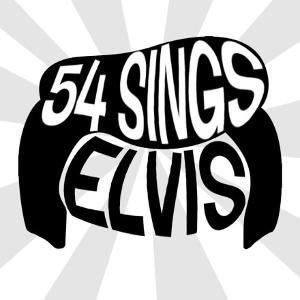 54 SINGS ELVIS Set for 3/7 at 54 Below