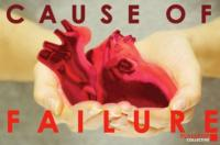 FullStop Collective's CAUSE OF FAILURE Premieres at FringeNYC, 8/10