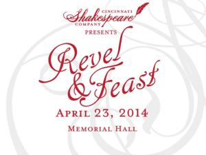 Cincinnati Shakespeare Company Hosts REVEL & FEAST Today