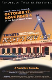 BECKY'S NEW CAR Makes Maine Premiere at Bangor Opera House, 10/17-11/4