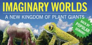 IMAGINARY WORLDS Sculptures On View at Atlanta Botanical Garden, May-October