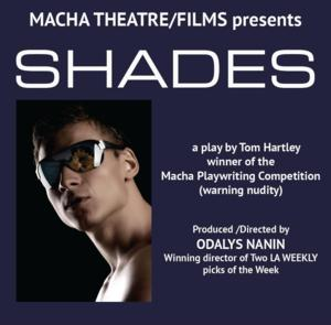 Macha Theatre to Present Tom Hartley's SHADES, 3/29
