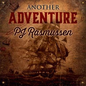 PJ Rasmussen to Release New CD ANOTHER ADVENTURE, 3/4; Gigs Set for Feb-April 2014