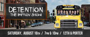 DETENTION: The Improv Show Returns to LOL Nashville, 8/16