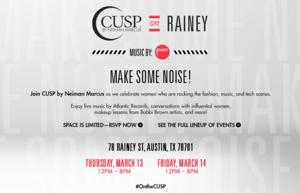 CUSP by Neiman Marcus Launches 'Make Some Noise' Campaign