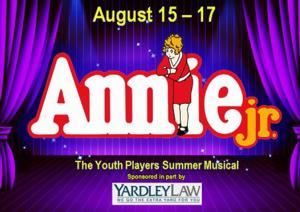 The Youth Players Summer Musical Presents ANNIE JR, 8/15-17