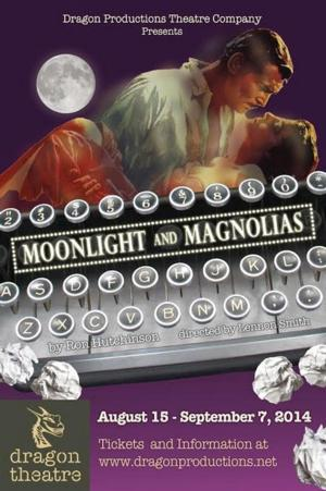 MOONLIGHT AND MAGNOLIAS to Play the Dragon Theatre, 8/15-9/7