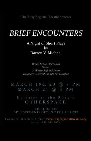 Darren V. Michael Presents Short Plays in BRIEF ENCOUNTERS at Roxy Regional Theatre, 3/19-21
