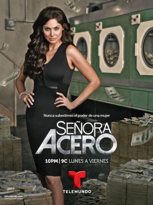 SEÑORA ACERO to Premiere Next Month on Telemundo
