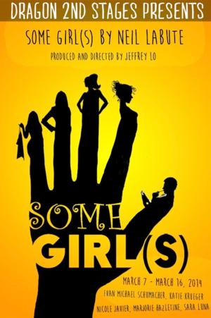 Neil LaBute's SOME GIRL(S) to Kick Off Dragon Theater's 2nd Stages Series, 3/7