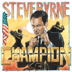 Steve Byrne's Stand-Up Special, CHAMPION, Now on iTunes, Amazon & More