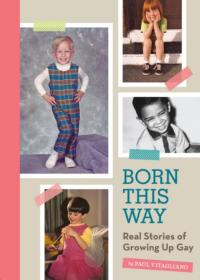 BORN THIS WAY: REAL STORIES OF GROWING UP GAY Celebrates Launch at Renberg Theater Today, 10/9