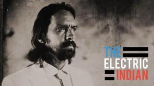 The Invisible Dog Art Center to Present THE ELECTRIC INDIAN, 2/15-16