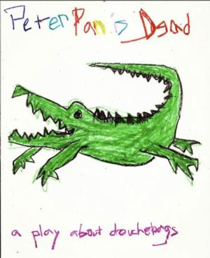 PETER PAN IS DEAD To Be Featured in Philadelphia Fringe Festival, 09/06-09/21