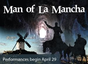 Act II Playhouse Stages MAN OF LA MANCHA, Now thru 5/25