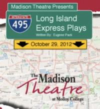 Rockville-Centres-Madison-Theatre-to-Present-LONG-ISLAND-EXPRESS-PLAYS-1028-29-20010101