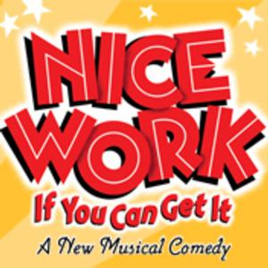 NICE WORK IF YOU CAN GET IT to Launch National Tour in North Texas Next Month