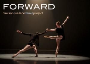 Dawson|Wallace Dance Project Presents FORWARD  fabbrica materasso d'argento &  Au Printemps Romantique October 11-12