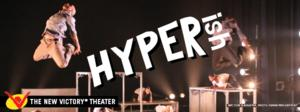 U.S. Premiere of Amsterdam's HyperISH at The New Victory