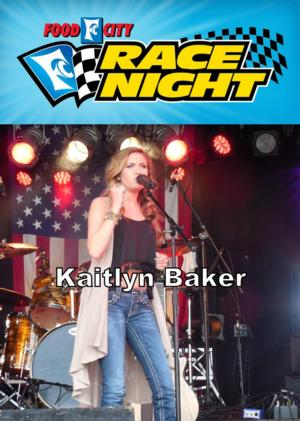 Kaitlyn Baker to Perform at Food City Race Night in Knoxville and Bristol this Month