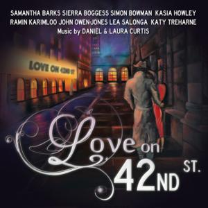 Lea Salonga, Samantha Barks, Ramin Karimloo and More Featured on LOVE ON 42ND STREET Album; Out March 17