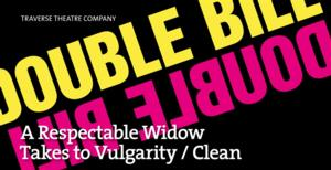 Traverse Theatre's 'A RESPECTABLE WIDOW' and CLEAN Run at 59E59 Theaters, Now thru April 26