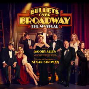 Masterworks Broadway to Release BULLETS OVER BROADWAY Cast Album on 6/10
