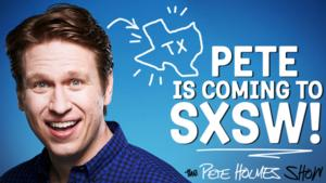 SXSW Presents Comedian Pete Holmes, Tonight